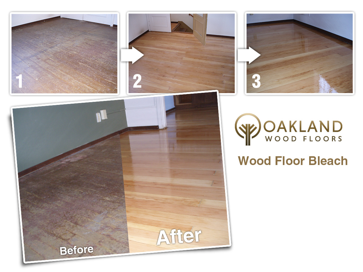 Oakland Wood Floors Wood Floor Bleach Services